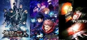 (L- R) Attack on Titan, Jujutsu Kaisen and Chainsaw Man