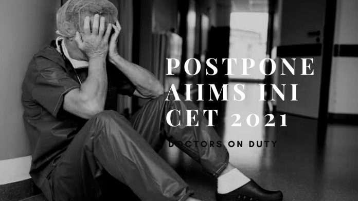 Postpone AIIMS INI CET 2021