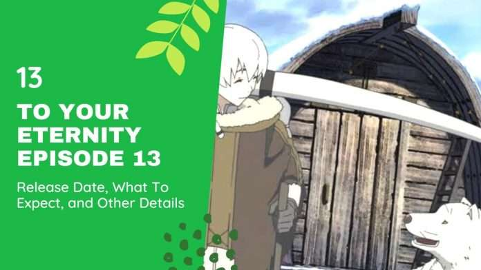 To Your Eternity Episode 13