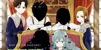 the Shadows in Shadows House