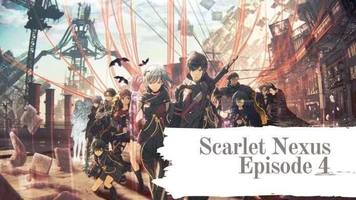 Scarlet Nexus Episode 4